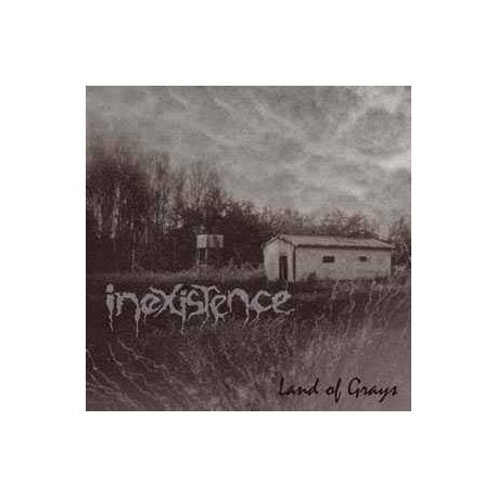 Inexistence - Land of Grays