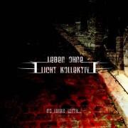 Leben Ohne Licht Kollektiv - No Links With...