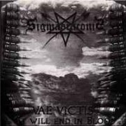 """Sigma Draconis - Vae Victis """"It Will End in Blood"""""""